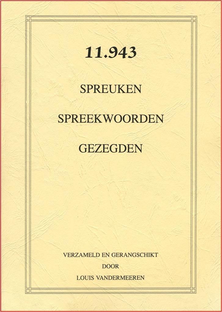 spreuken spreekwoorden 11.943 Spreuken, spreekwoorden en gezegden   Heemkunde Beverlo spreuken spreekwoorden